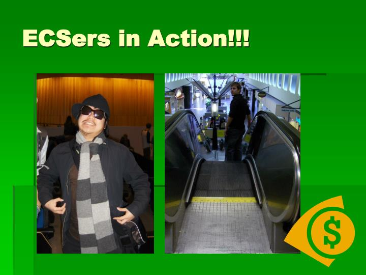 ECSers in Action!!!