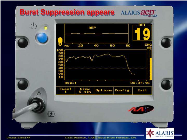 Burst Suppression appears