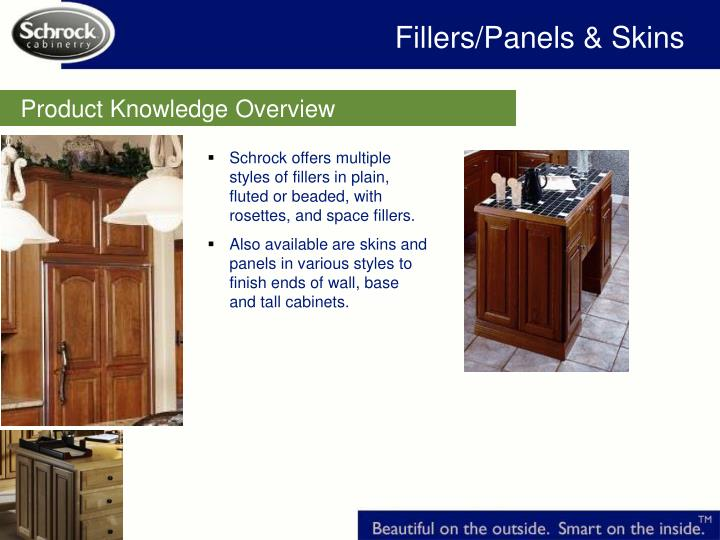 Fillers/Panels & Skins