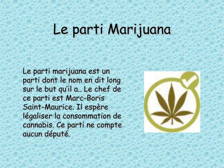 Le parti Marijuana