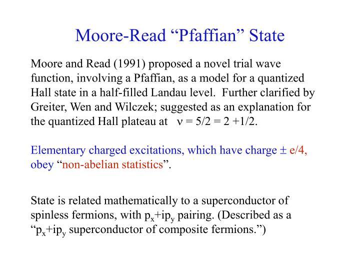 "Moore-Read ""Pfaffian"" State"