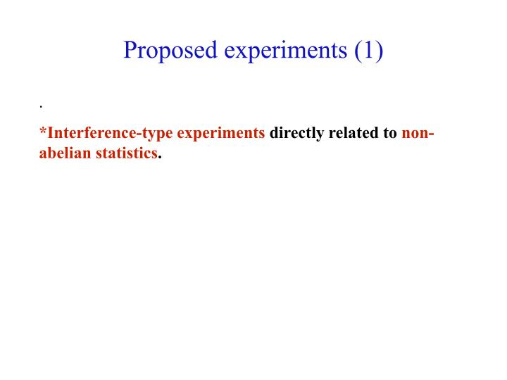 Proposed experiments (1)