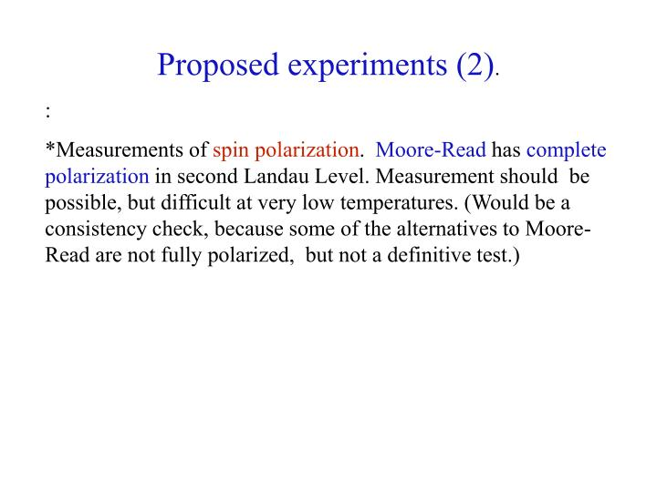 Proposed experiments (2)