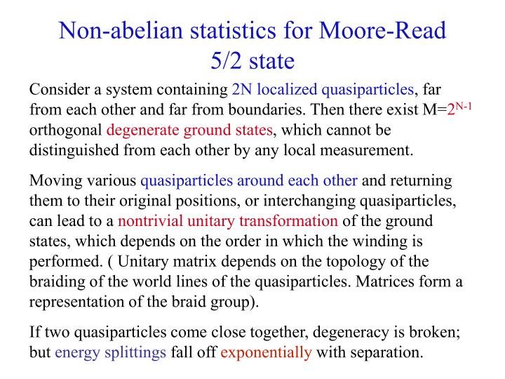 Non-abelian statistics for Moore-Read  5/2 state