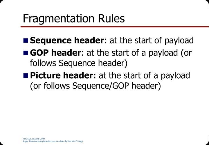 Fragmentation Rules