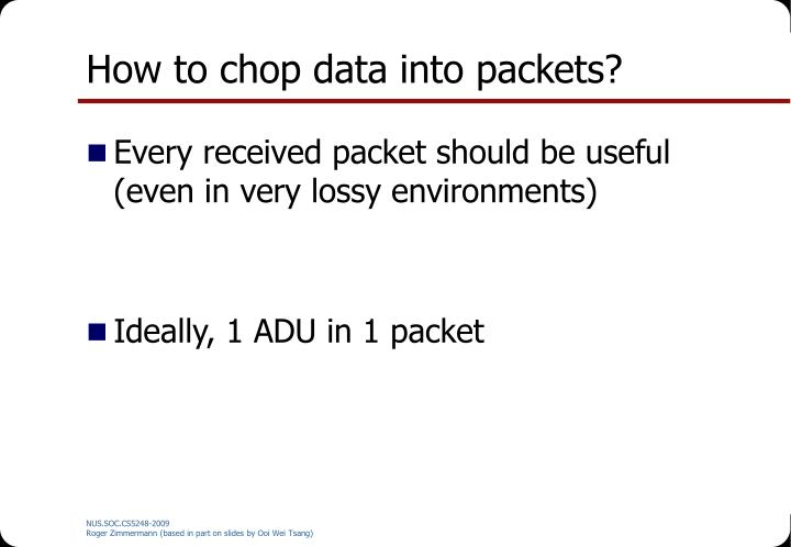 How to chop data into packets?