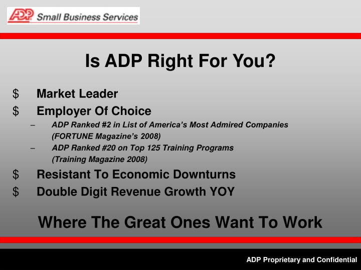 Is ADP Right For You?