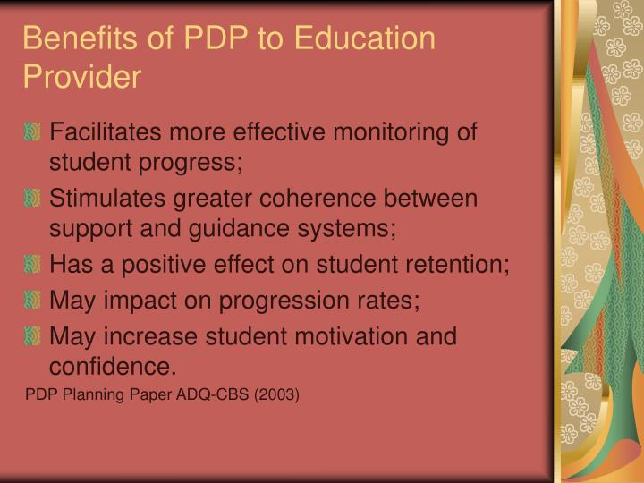 Benefits of PDP to Education Provider