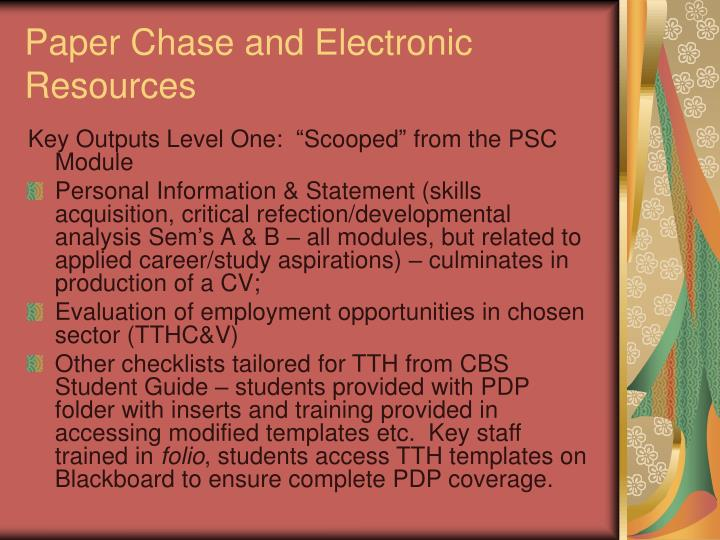 Paper Chase and Electronic Resources