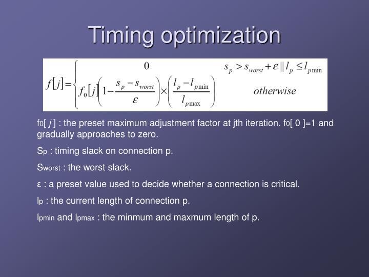 Timing optimization
