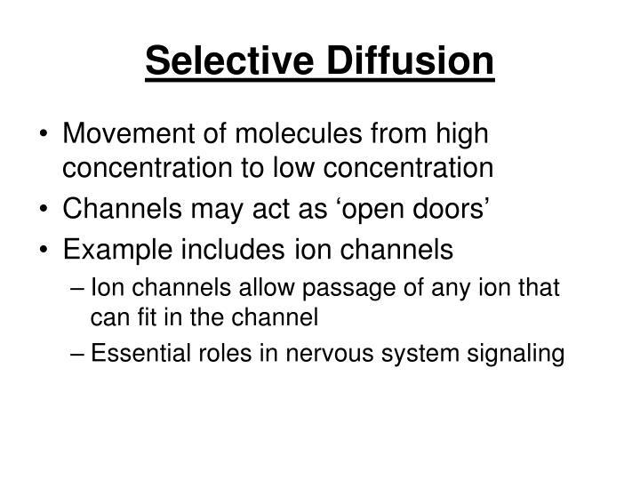 Selective Diffusion