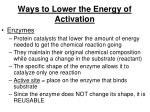 ways to lower the energy of activation
