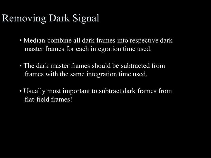 Removing Dark Signal