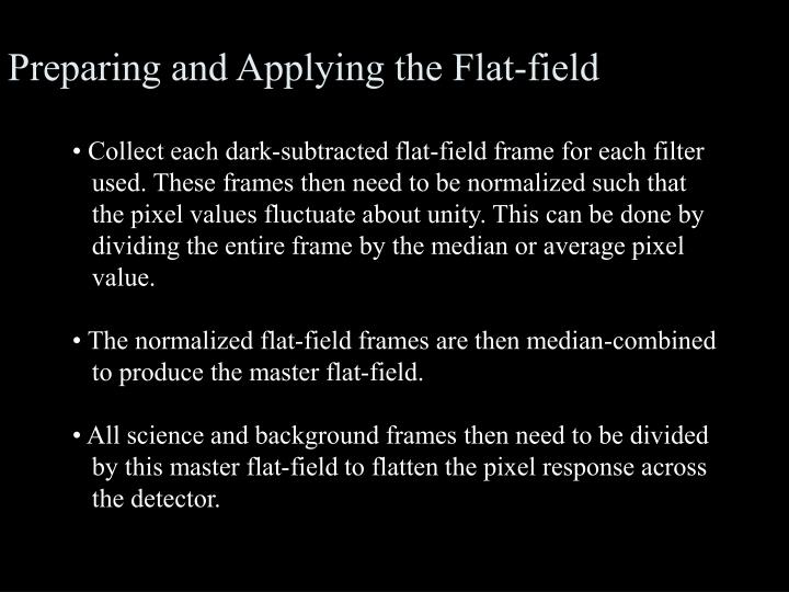 Preparing and Applying the Flat-field