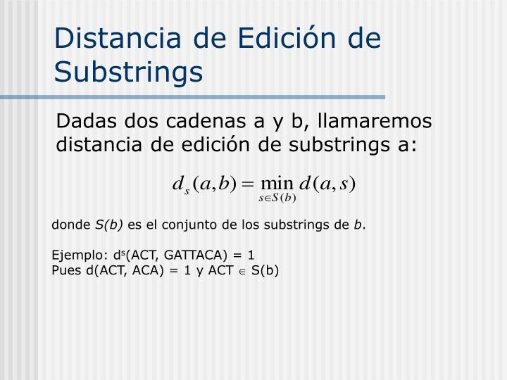 Distancia de Edición de Substrings