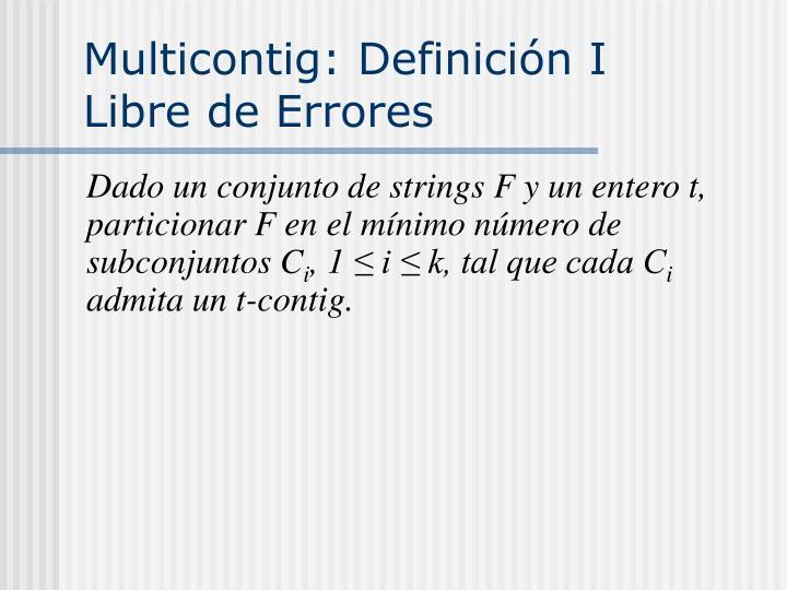 Multicontig: Definición I
