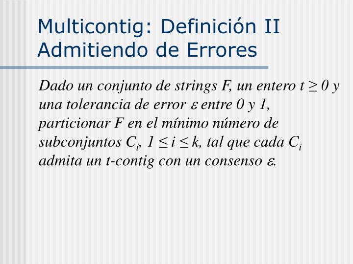 Multicontig: Definición II