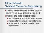 primer modelo shortest common superstring