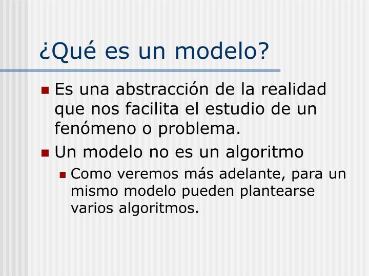 ¿Qué es un modelo?