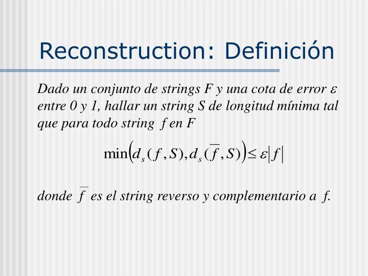 Reconstruction: Definición