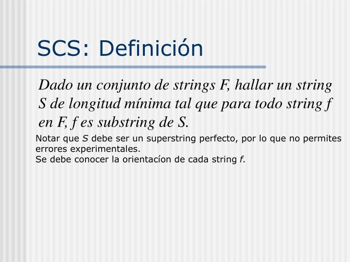 SCS: Definición