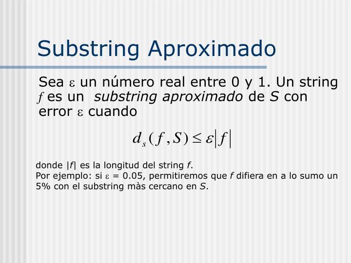 Substring Aproximado