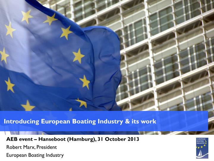 Introducing European Boating Industry & its work