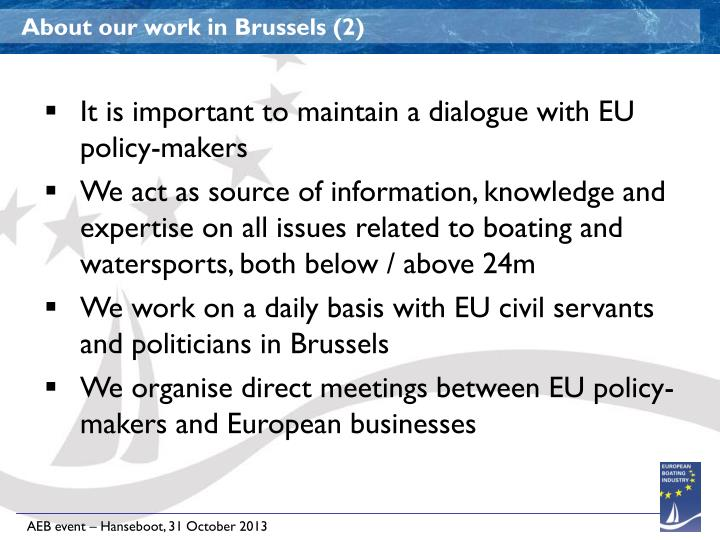 About our work in Brussels (2)