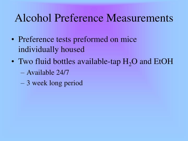 Alcohol Preference Measurements