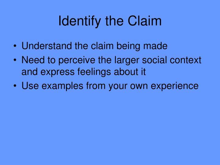 Identify the Claim