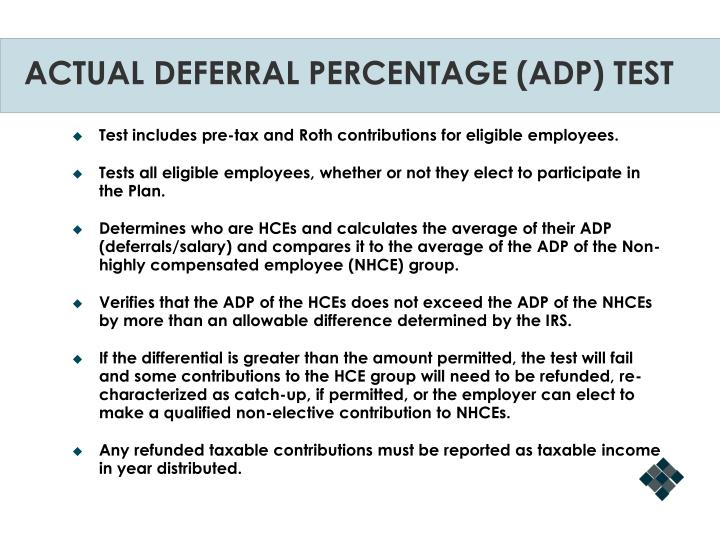 ACTUAL DEFERRAL PERCENTAGE (ADP) TEST