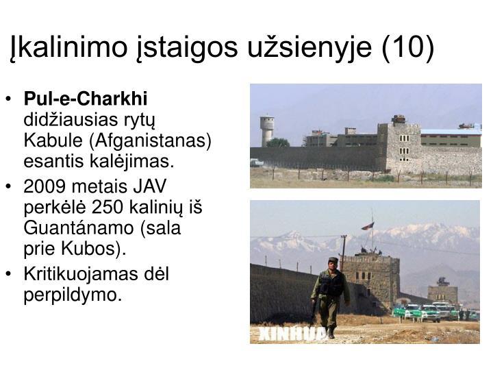 Įkalinimo įstaigos užsienyje (10)