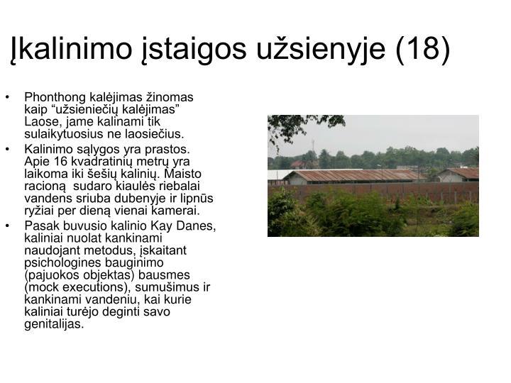 Įkalinimo įstaigos užsienyje (18)