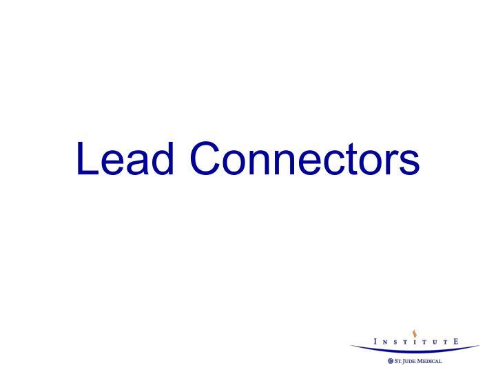 Lead Connectors
