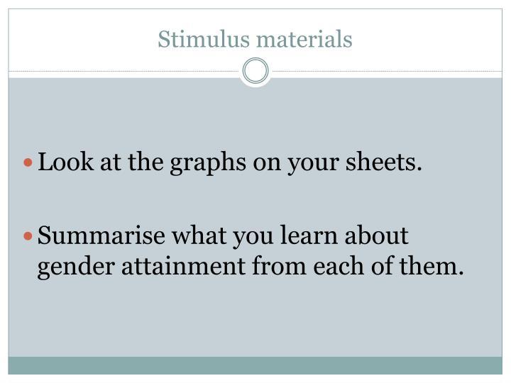 Stimulus materials
