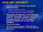 how am i graded