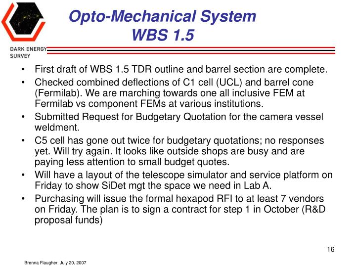Opto-Mechanical System WBS 1.5
