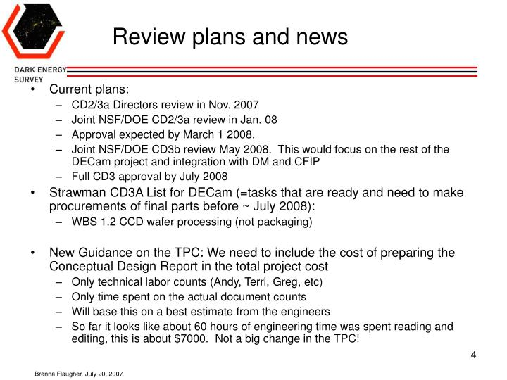Review plans and news