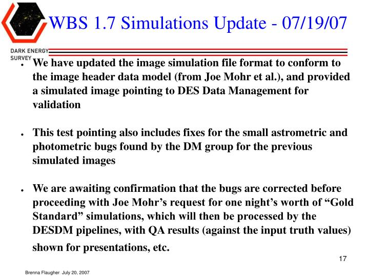 WBS 1.7 Simulations Update - 07/19/07