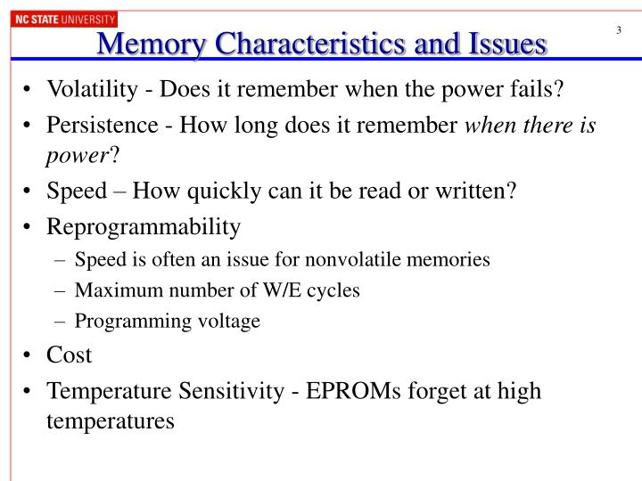 Memory Characteristics and Issues