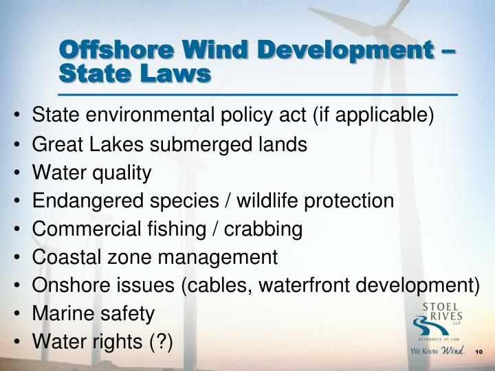Offshore Wind Development –State Laws