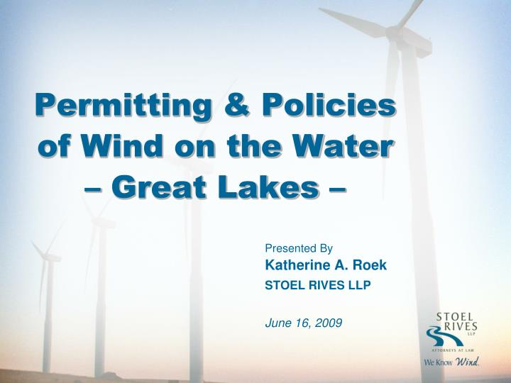 Permitting policies of wind on the water great lakes
