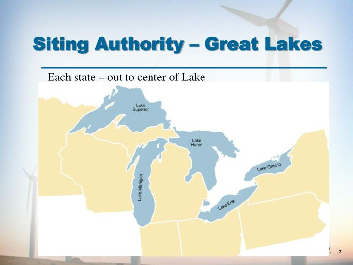 Siting Authority – Great Lakes
