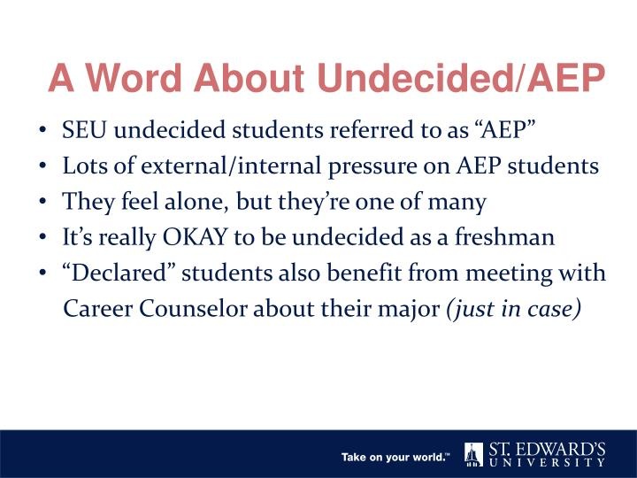 A Word About Undecided/AEP