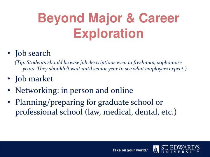 Beyond Major & Career Exploration