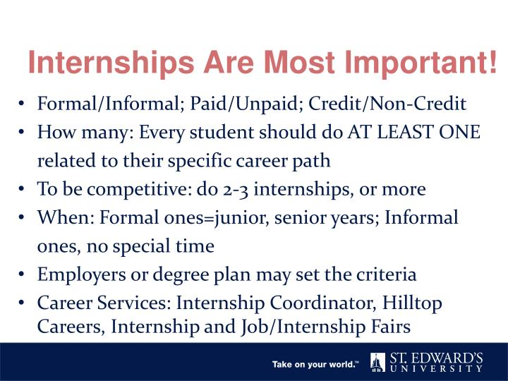 Internships Are Most Important!