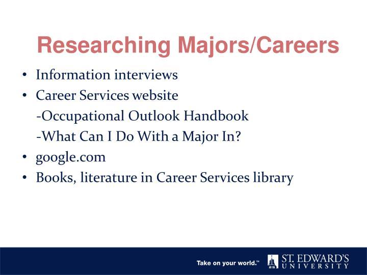 Researching Majors/Careers