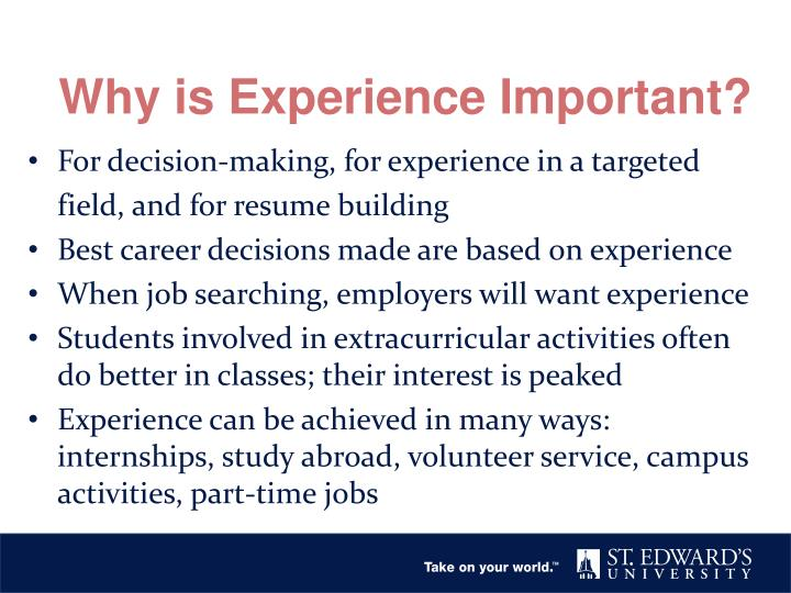 Why is Experience Important?