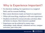why is experience important