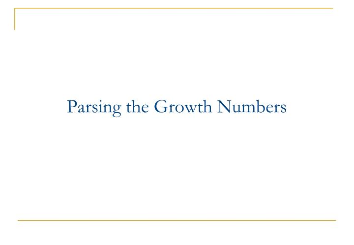 Parsing the Growth Numbers